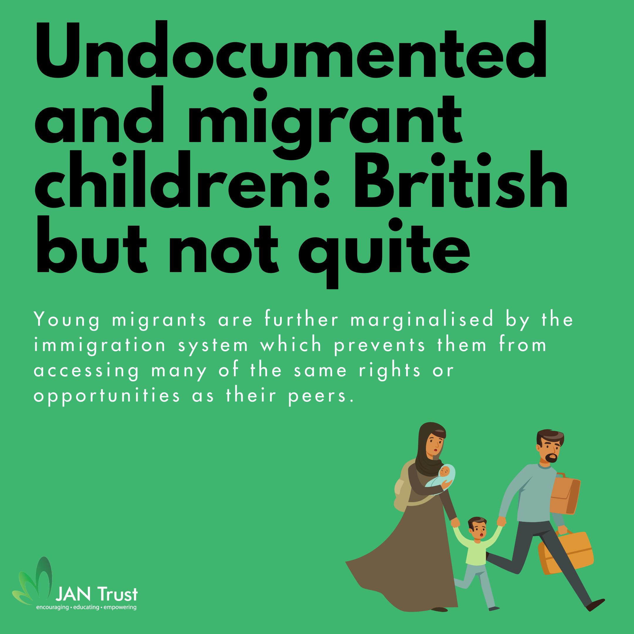 Undocumented and migrant children: British but not quite