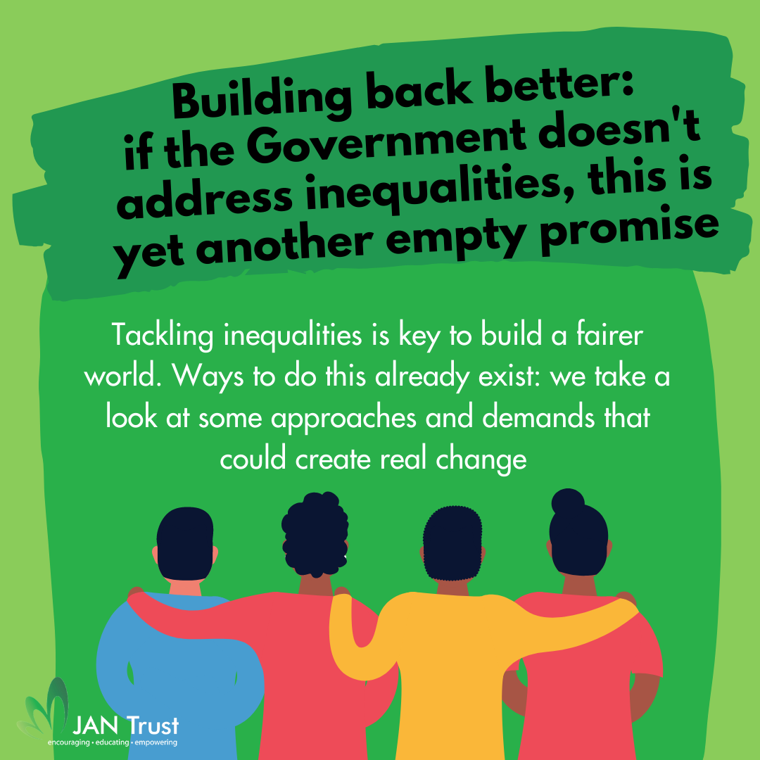 Building back better: if the Government doesn't address inequalities, this is yet another empty promise