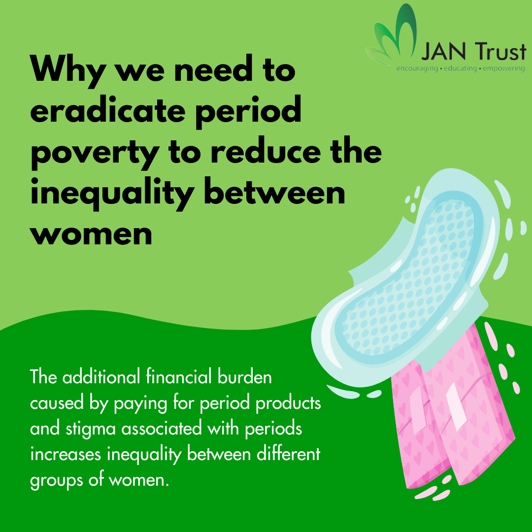 Why we need to eradicate period poverty to reduce the inequality between women