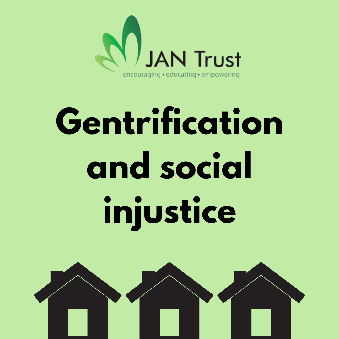 Gentrification as a driving force for social injustice