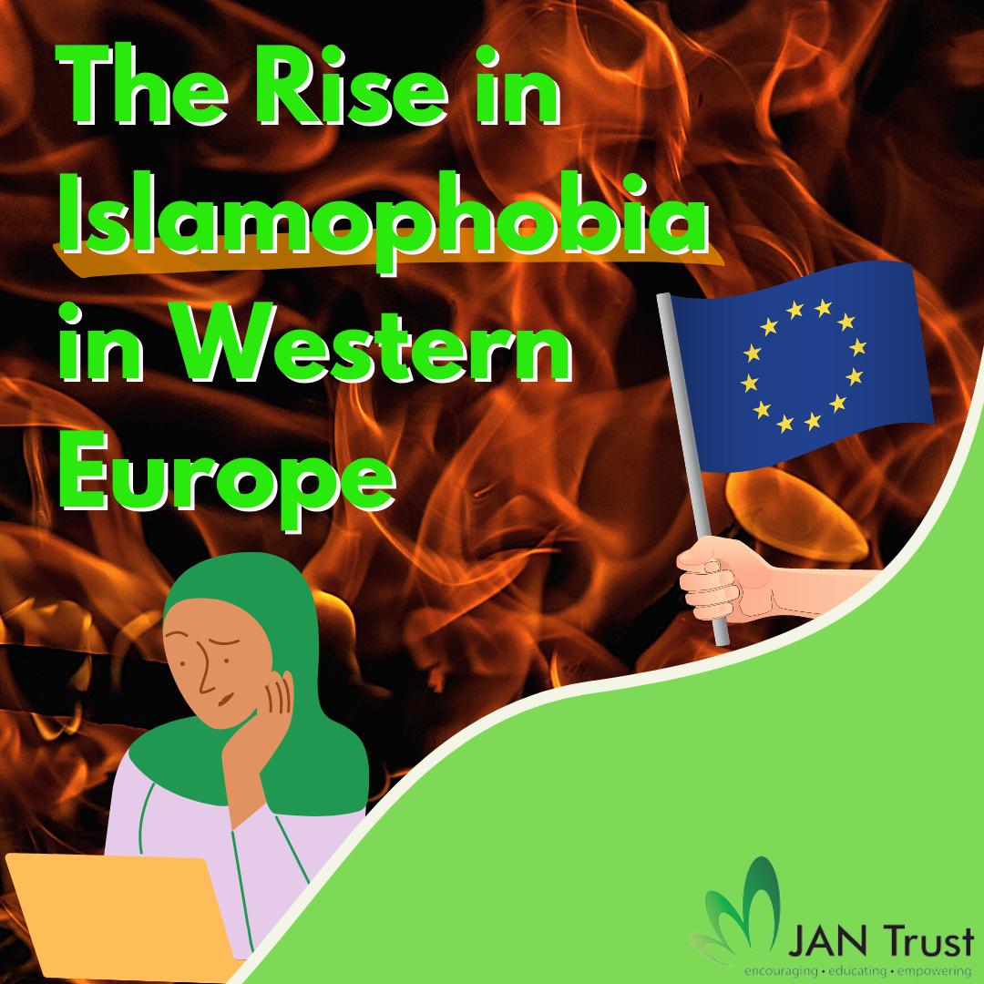 The Rise in Islamophobia in Western Europe