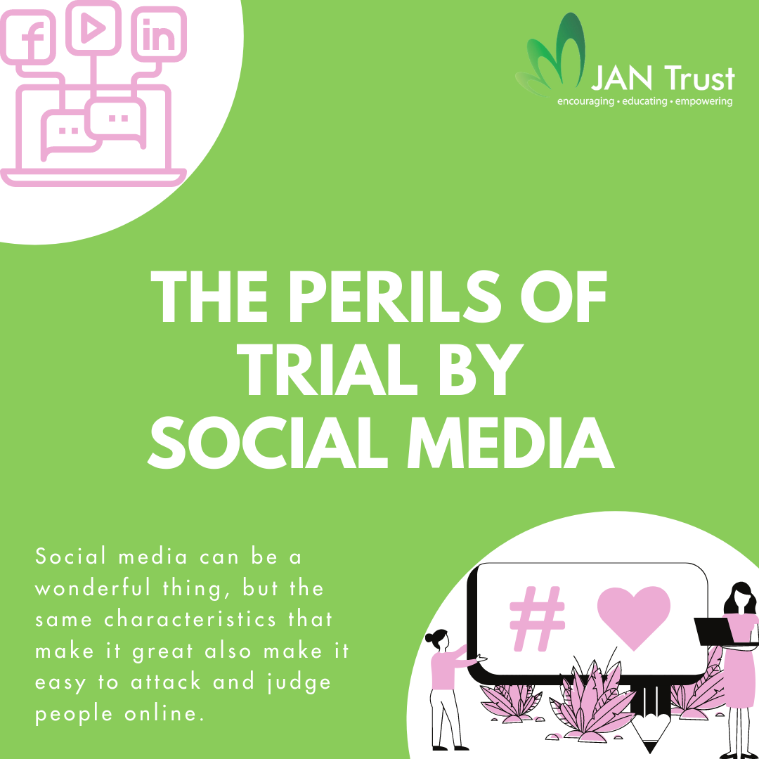 The Perils of Trial by Social Media