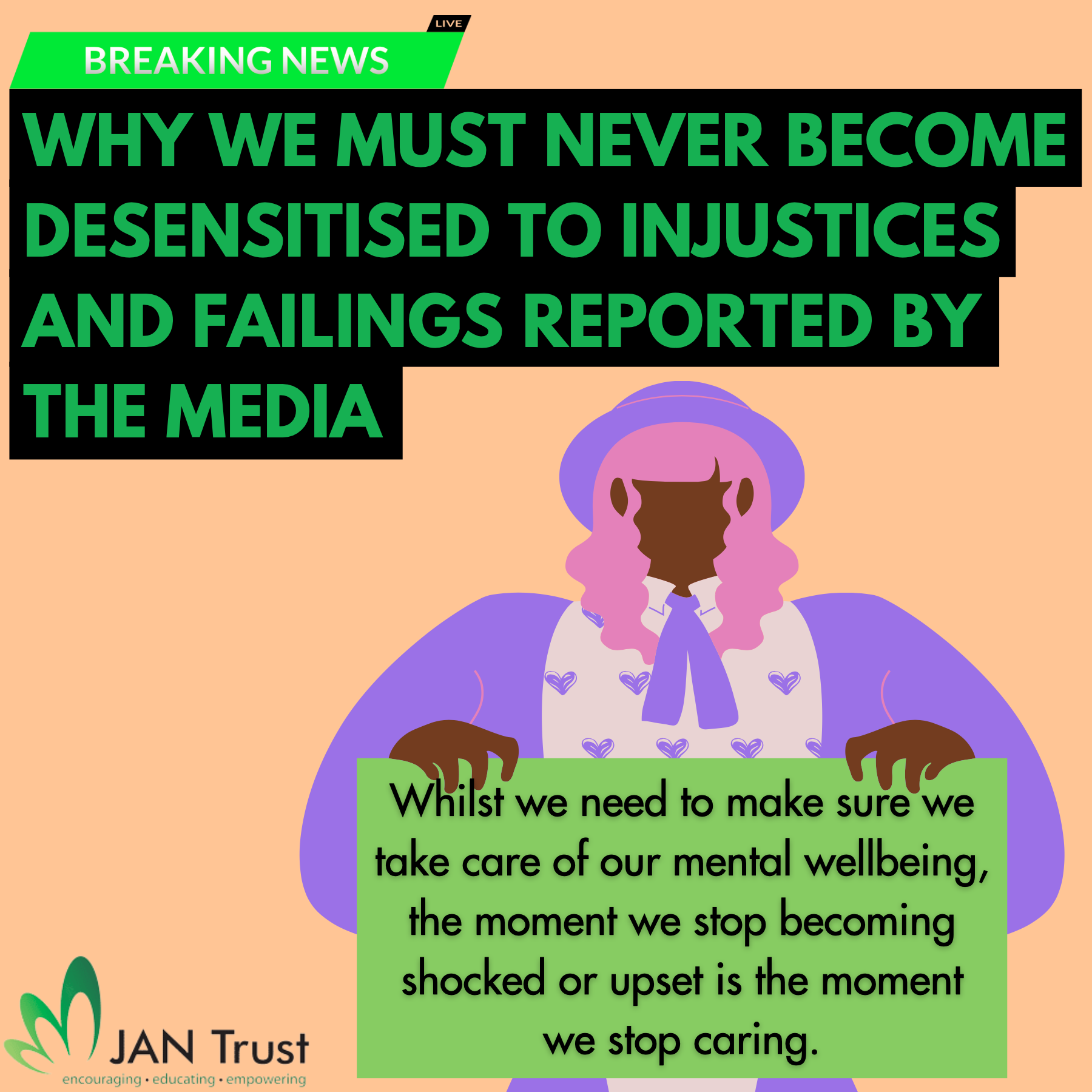 Why we must never become desensitised to injustices and failings reported by the media