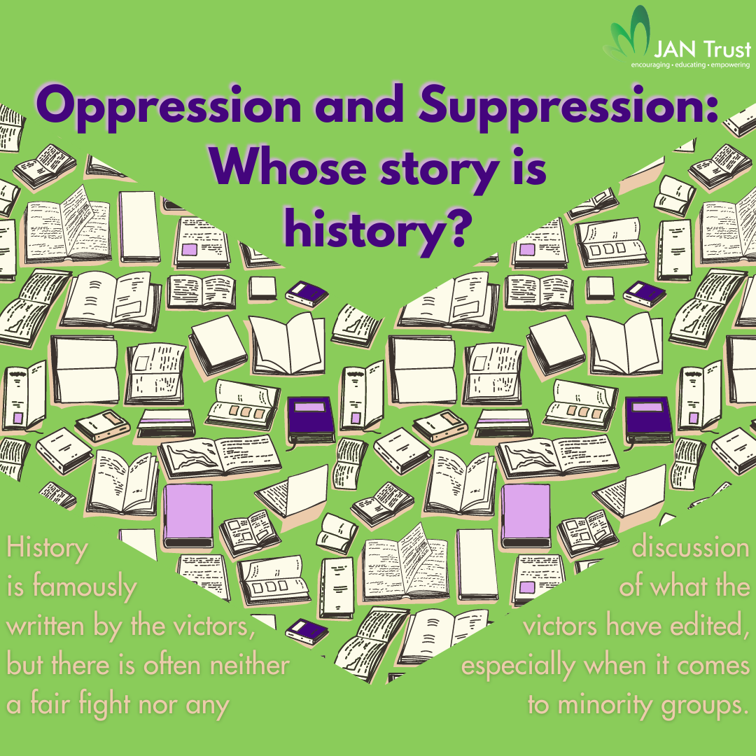 Oppression and suppression: whose story is history?