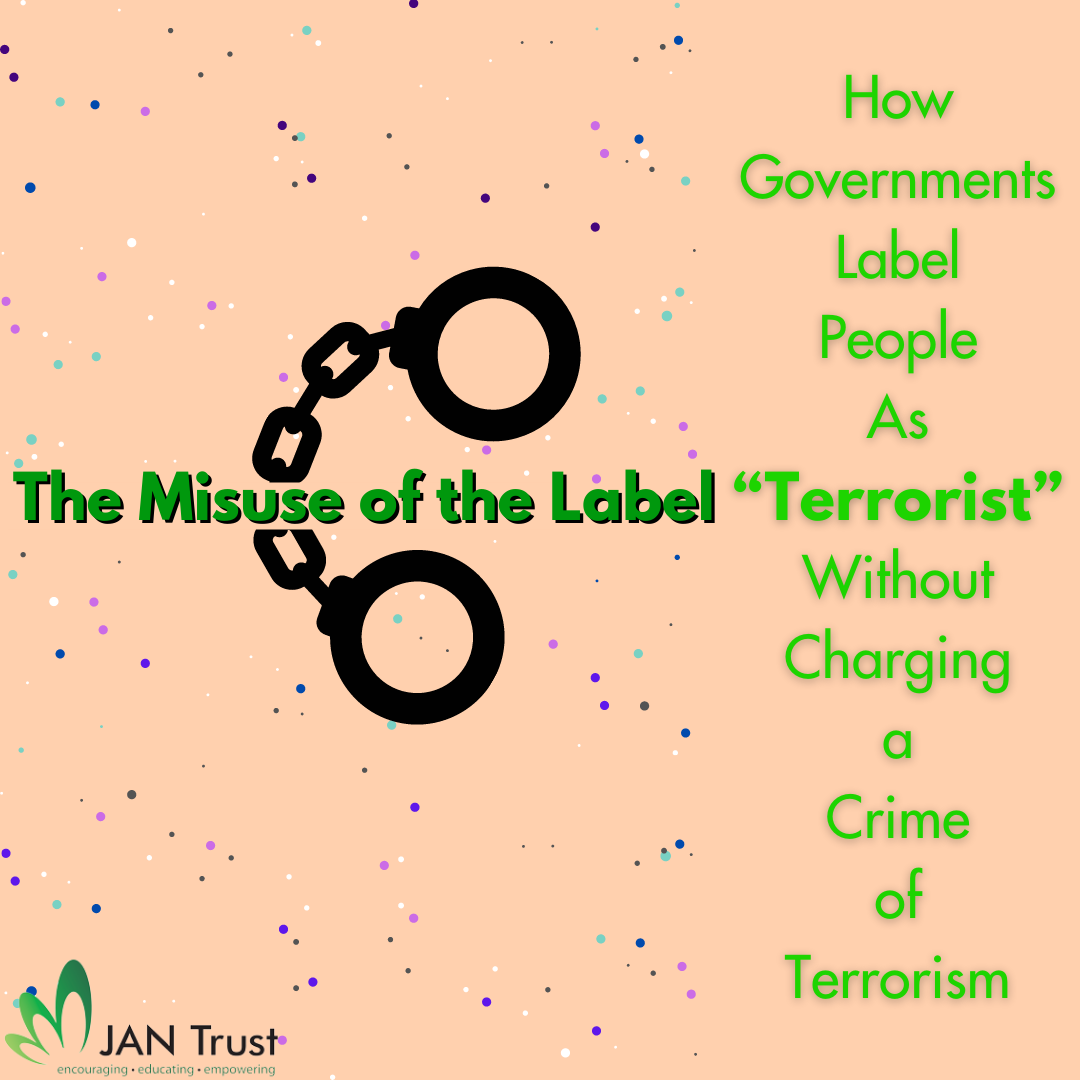 """The Misuse of the Label """"Terrorist"""": How governments label people as terrorists without charging a crime of terrorism"""