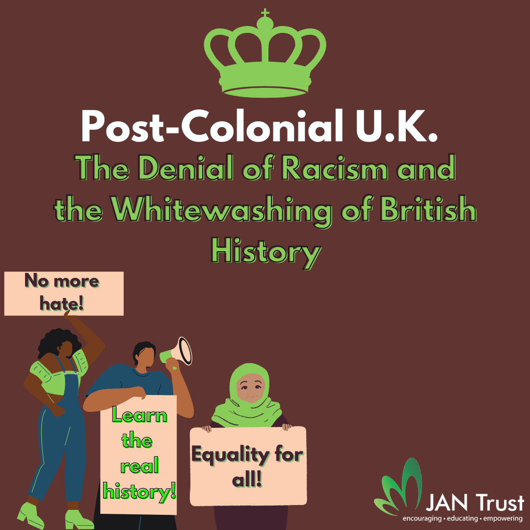Post-Colonial U.K.: The Denial of Racism and the Whitewashing of British History