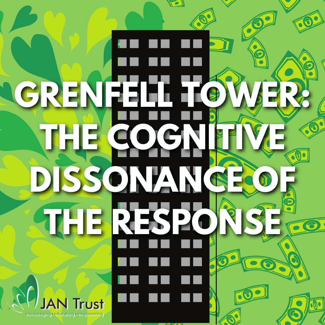 Grenfell Tower: The Cognitive Dissonance of the Response